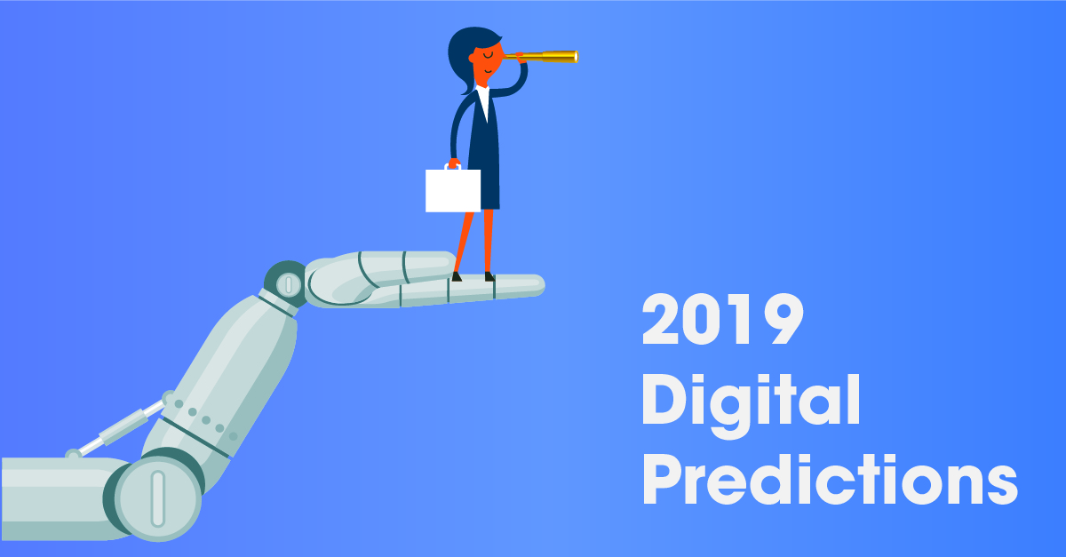 2019 Digital Predictions